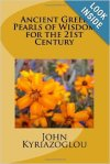 Ancient Greek Pearls of Wisdom by John Kyriazoglou   http://amzn.to/1dnwtt5