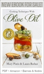 Cooking Techniques with Olive Oil by Mary Platis  http://amzn.to/1d0IHl1