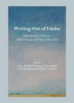 Writing Out of Limbo, International Childhoods, Global Nomads and Third Culture Kids by by Gene H. Bell-Villada , Nina Sichel, Faith Eidse  http://amzn.to/1id7kR8