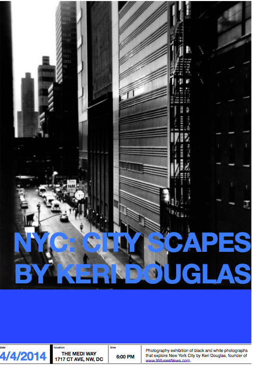 NYC: City Scapes by Keri Douglas 4/4/2014 6 pm www.TheMediWay.com
